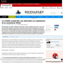 Le modèle coopératif, une alternative au capitalisme et au socialisme d'Etat