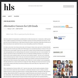 Alternative Careers for LIS Grads