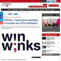 WinWinks : l'alternative équitable et innovante aux OTA classiques