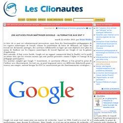 200 astuces pour maîtriser Google - Alternative aux ENT?