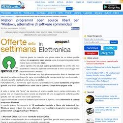 Migliori programmi open source liberi per Windows, alternative di software commerciali