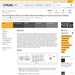 Out of Sight but Not out of Mind: Alternative Means of Communication in Plants