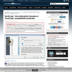 VeraCrypt : Une alternative française à TrueCrypt, compatibilité maximale