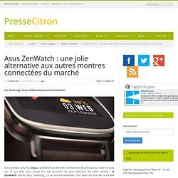 Asus ZenWatch : une jolie alternative aux autres montres connectées du marché
