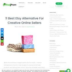 11 Best Etsy Alternative For Creative Online Sellers