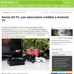 Remix OS TV, une alternative crédible à Android TV