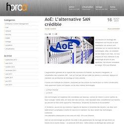AoE: L'alternative SAN crédible Horoa – La voie est libre