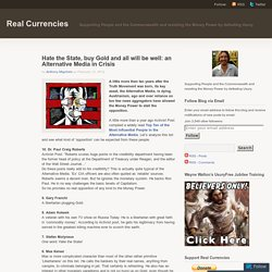 Hate the State, buy Gold and all will be well: an Alternative Media in Crisis