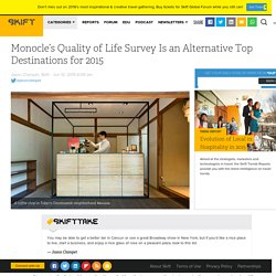 Monocle's Quality of Life Survey Is an Alternative Top Destinations for 2015 – Skift
