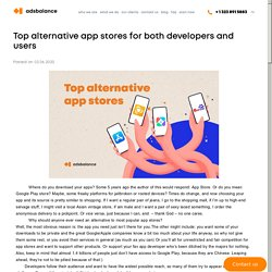 Top alternative app stores for both developers and users - Adsbalance