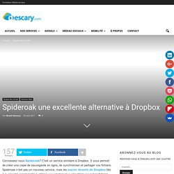 Spideroak une excellente alternative à Dropbox