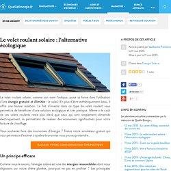 Le volet roulant solaire : l'alternative écologique