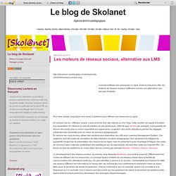 Les moteurs de réseaux sociaux, alternative aux LMS - Skola-Blog