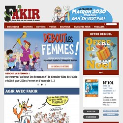 FAKIR | Presse alternative | Edition électronique