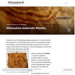 Alternative materials: Muskin – ethospheremagg
