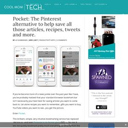 Pocket: The Pinterest alternative for saving everything you want, privately.