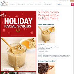 PMD Personal Microderm — Holiday Facial Scrubs