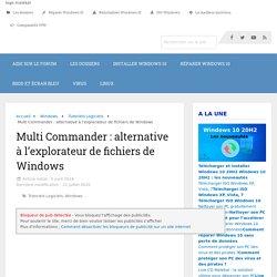 Multi Commander : alternative à l'explorateur de fichiers de Windows - malekal.com