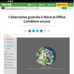 L'alternative gratuite à Word et Office s'améliore encore