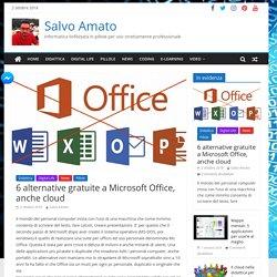 6 alternative gratuite a Microsoft Office, anche cloud - Salvo Amato