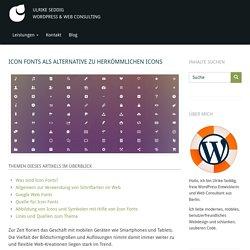 Icon Fonts als Alternative zu herkömmlichen Icons