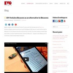 DIY Arduino Beacons as an alternative to iBeacons