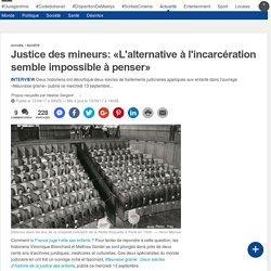 Justice des mineurs: «L'alternative à l'incarcération semble impossible à penser»