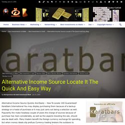 Alternative Income Source Locate It The Quick And Easy Way