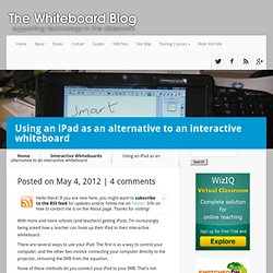 Using an iPad as an alternative to an interactive whiteboard