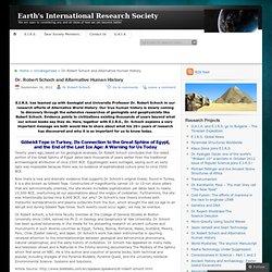 Dr. Robert Schoch and Alternative Human History