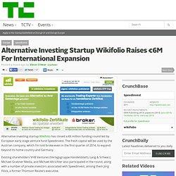 Alternative Investing Startup Wikifolio Raises €6M For International Expansion