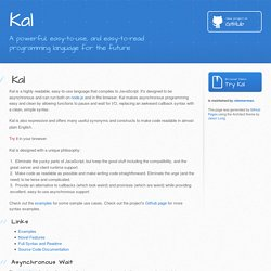 Kal - A Clean Alternative to JavaScript Without Callbacks