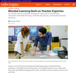 An Alternative to the Lecture: Blended Learning Built on Teacher Expertise