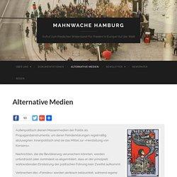 Alternative Medien – Mahnwache Hamburg