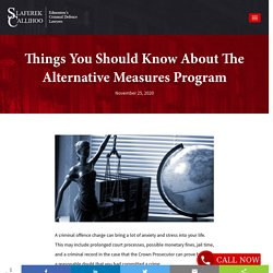 Things You Should Know About The Alternative Measures Program