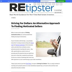 Driving For Dollars: An Alternative Approach To Finding Motivated Sellers - REtipster.com