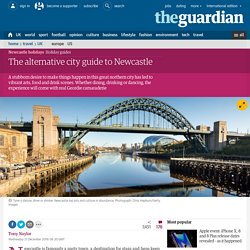The alternative city guide to Newcastle