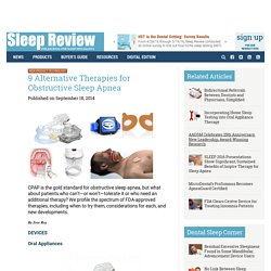 9 Alternative Therapies for Obstructive Sleep Apnea - Sleep Review
