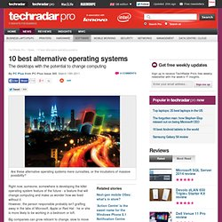 10 best alternative operating systems