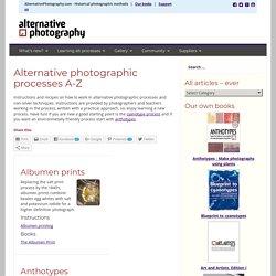 Alternative photographic processes A-Z