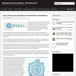 Use a Prezi as an alternative to PowerPoint presentations