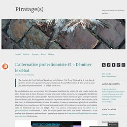 L'alternative protectionniste #1 – Déminer le débat