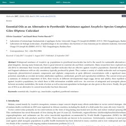 Molecules 2017, 22(10), 1321; Essential Oils as an Alternative to Pyrethroids' Resistance against Anopheles Species Complex Giles (Diptera: Culicidae)