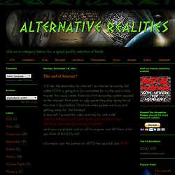 Alternative Realities: The end of Internet?