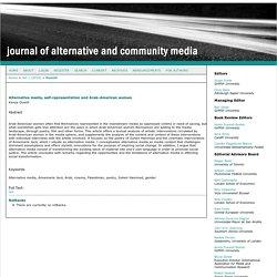 Alternative media, self-representation and Arab-American women