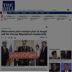 Alternative job-creation plan is tough sell for House Republican leadership