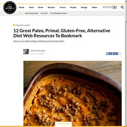 12 Great Paleo, Primal, Gluten-Free, Alternative Diet Web Resources To Bookmark