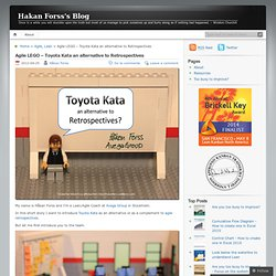 Agile LEGO – Toyota Kata an alternative to Retrospectives « Hakan Forss's Blog