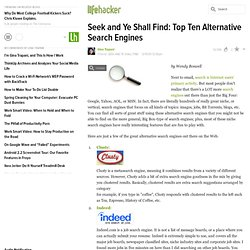 Seek and Ye Shall Find: Top Ten Alternative Search Engines