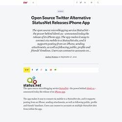 Open Source Twitter Alternative StatusNet Releases iPhone App